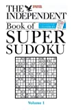 The Independent Book of Super Sudoku