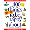 1, 400 Things for Kids to be Happy about