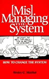 [Mis]Managing The System