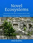 Novel Ecosystems: Intervening in the...