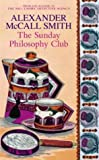The Sunday Philosophy Club (0316728179) by McCall Smith, Alexander