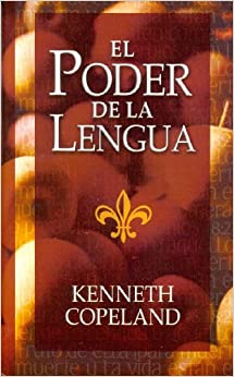 El Poder de La Lengua (Power of the Tongue): Kenneth