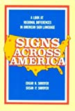 img - for Signs Across America: A Look at Regional Differences in American Sign Language: 1st (First) Edition book / textbook / text book