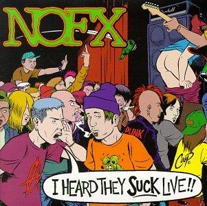 NOFX - I Heard They Suck...Live - Zortam Music