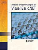 img - for Introduction to Programming using the Tool: Visual Basic.NET book / textbook / text book