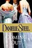 Danielle Steel Coming Out (Large Print Edition)