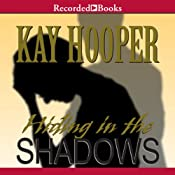 Hiding in the Shadows | Kay Hooper