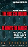 The First $20 Million Is Always the Hardest:: A Novel