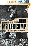 Born In A Small Town John Mellencamp