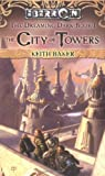 img - for The City of Towers (Eberron: The Dreaming Dark, Book 1) book / textbook / text book