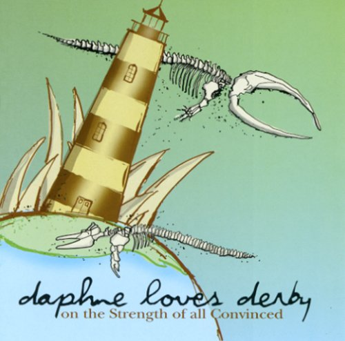 [Daphne Loves Derby] On the Strength of All Convinced