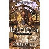 Hell and Earth: 2 (Promethean Age Novels)by Elizabeth Bear