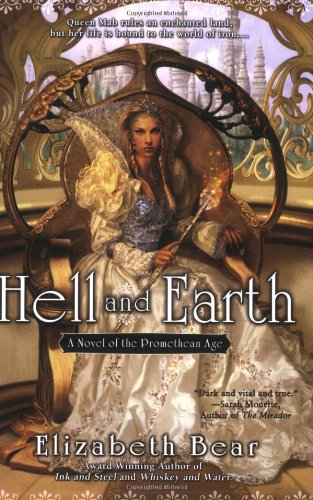 Image of Hell and Earth: A Novel of the Promethean Age