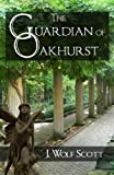img - for The Guardian of Oakhurst (The Ravensforge Trilogy) book / textbook / text book