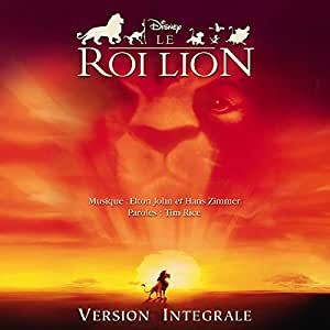 Le Roi Lion (Bande Originale du film - version intégrale)
