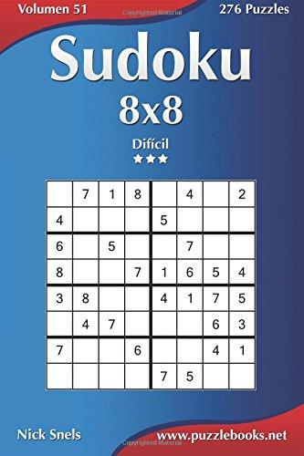 Sudoku 8x8 - Difícil - Volumen 51 - 276 Puzzles: Volume 51