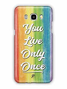 YuBingo You Live Only Once Designer Mobile Case Back Cover for Samsung Galaxy J5 2016