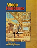 Wood Handbook: Wood as an Engineering Material