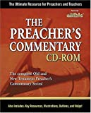 The Preacher's Commentary CD-ROM: The Ultimate Resource for Preachers and Teachers. (0785251634) by Nelson Reference