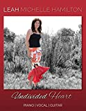 Undivided Heart: Piano/Vocal/Guitar