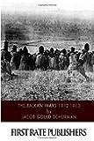 The Balkan Wars 1912-1913
