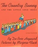 The Country Bunny and the Little Gold Shoes, As Told to Jenifer (Sandpiper Books)