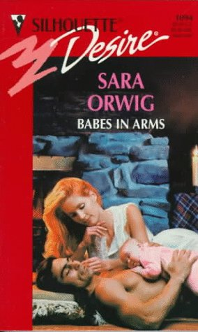 Image for Babes In Arms (Harlequin Desire)