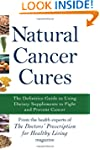 Natural Cancer Cures: The Definitive...