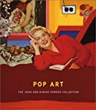 img - for Pop Art: The John And Kimiko Powers Collection by Rothkopf, Scott, Gilbert-Rolfe, Jeremy, Goldman, Judith, Nor (2002) Hardcover book / textbook / text book