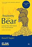img - for Anatomy of the Bear: Lessons from Wall Street's four great bottoms book / textbook / text book