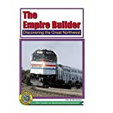 The Empire Builder - Discovering the great NorthWest