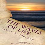 The Waves of Life Quotes and Daily Meditations | James A. Murphy