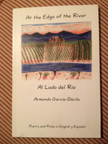 At the Edge of the River, Al Lado Del Rio, Garcia-Davila, Armando