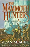 The Mammoth Hunters-Earth's Children (0517556278) by Jean M. Auel