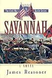 img - for Savannah (The Civil War Battle Series, Book 9) book / textbook / text book
