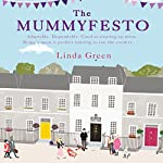 The Mummyfesto | Linda Green