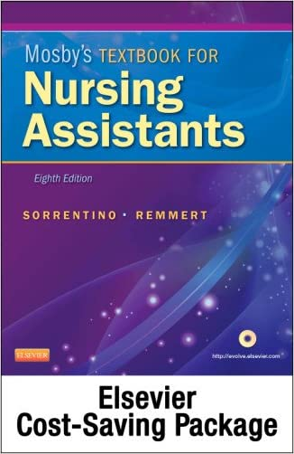 Mosby's Textbook for Nursing Assistants (Soft Cover Version) - Text, Workbook, and Mosby's Nursing Assistant Video Skills - Student Version DVD 3.0 Package, 8e
