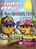 Wally Amos Presents Chip & Cookie: No More Chocolate Chips!