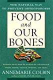 Food and Our Bones: The Natural Way to Prevent  Osteoporosis
