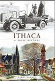 Ithaca: A Brief History (1596295155) by Carol Kammen