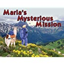 Maria's Mysterious Mission