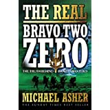 The Real Bravo Two Zero: The Truth Behind Bravo Two Zeroby Michael Asher