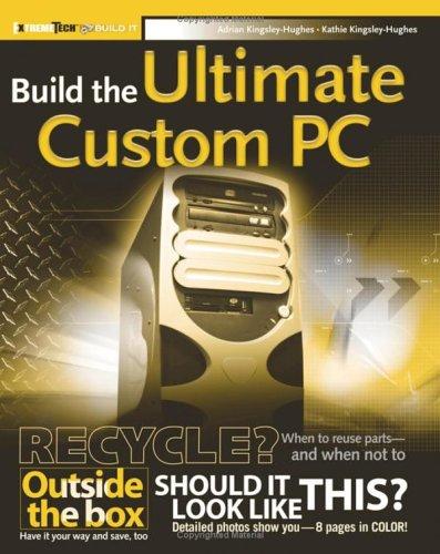 Build the Ultimate Custom PC