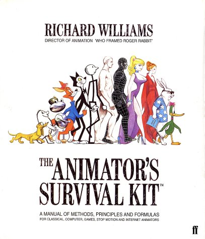 The Animator's Survival Kit: A Manual of Methods,...