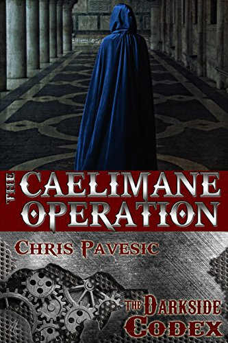 The Caelimane Operation (The Darkside Codex Book 5)