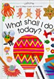 What Shall I Do Today? (0746020295) by Ray Gibson