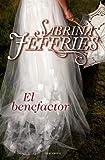 El benefactor (Spanish Edition)