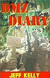 DMZ Diary: A Combat Marine's Vietnam Memoir