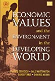 img - for Economic Values and the Environment in the Developing World book / textbook / text book