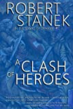 A Clash of Heroes (In the Service of Dragons Book 1, 10th Anniversary Edition)